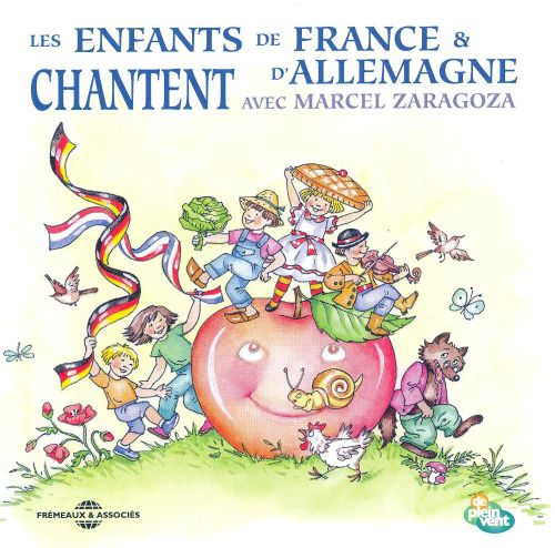 French and German Children Sing with Marcel Zaragoza