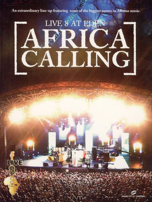 Live Eight at Eden Africa Calling [DVD]