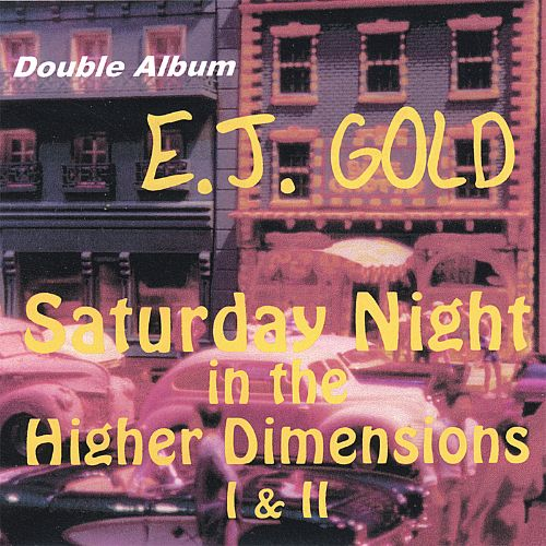 Saturday Night in the Higher Dimensions, Vols. 1-2