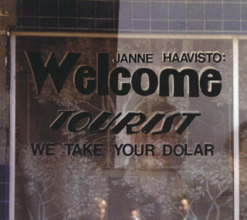 Welcome Tourist, We Take Your Dollar