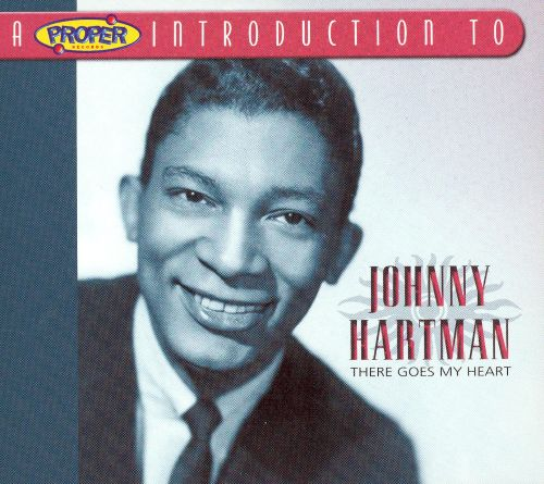 A Proper Introduction to Johnny Hartman: There Goes My Heart