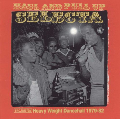 Haul and Pull Up Selecta: Heavy Weight Dancehall, Vol. 1