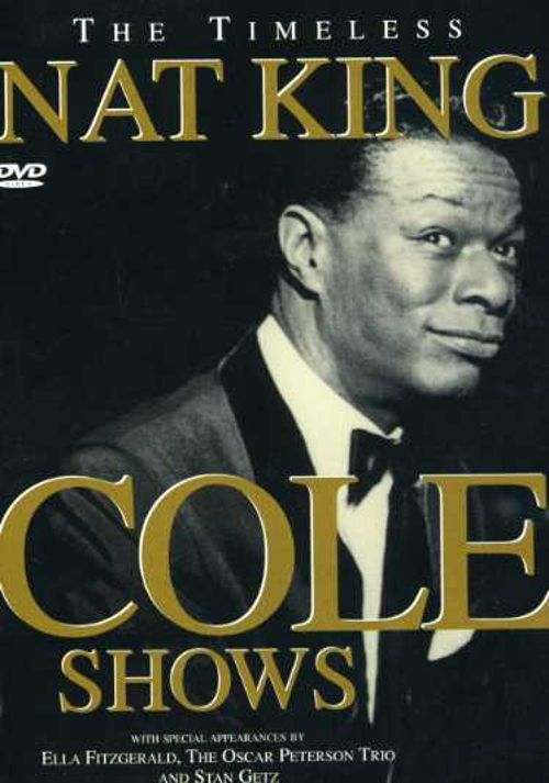 The Timeles Nat King Cole Shows