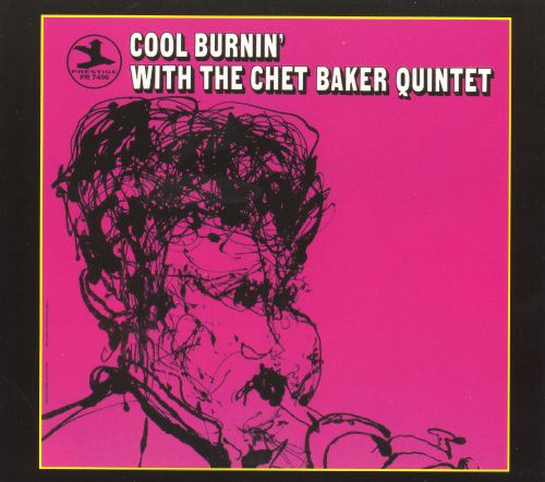 Cool Burnin' with the Chet Baker Quintet