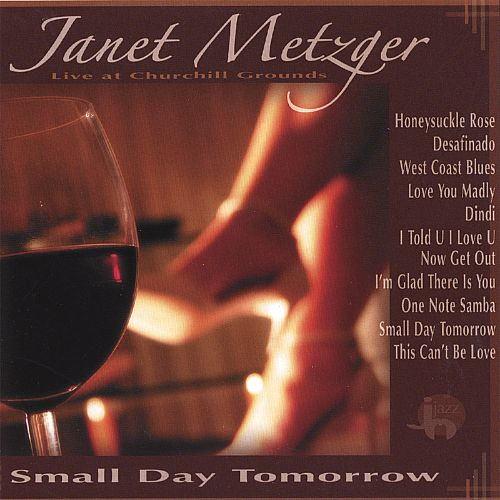 Small Day Tomorrow: Janet Metzger Live at Churchill Grounds