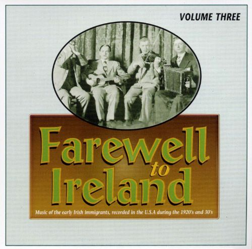 Farewell to Ireland, Vol. 3
