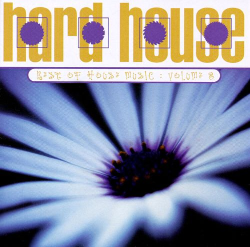 Best of House Music, Vol  8: Hard House - Various Artists