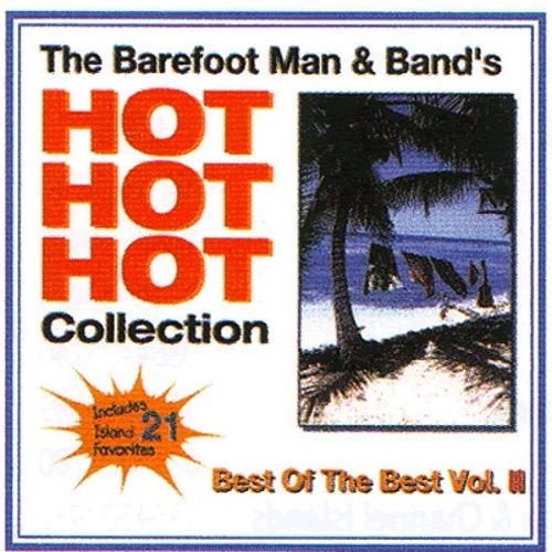 Hot Hot Hot Collection: Best of the Best, Vol. 2