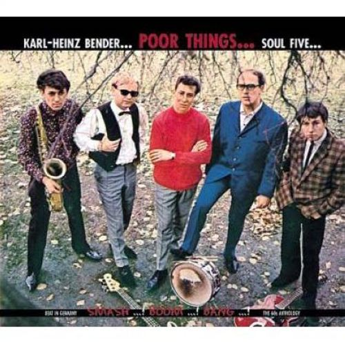 Poor Things With Heinz Bender & The Soul Five
