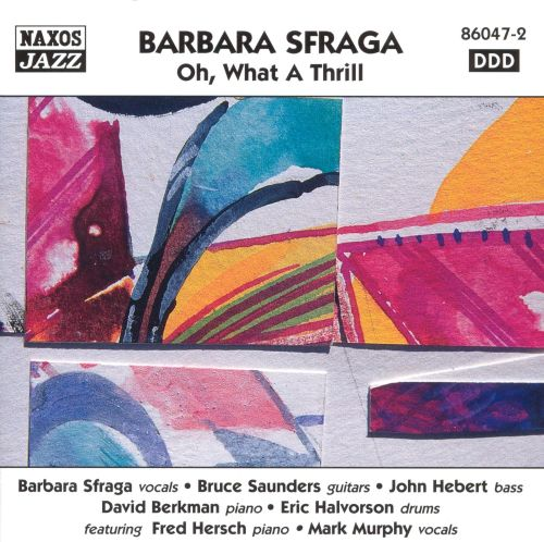 Oh what a thrill barbara sfraga songs reviews credits allmusic oh what a thrill stopboris Choice Image