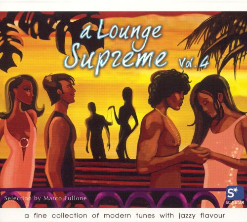 A Lounge Supreme, Vol. 4