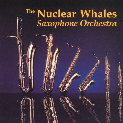 Nuclear Whales Saxophone Orchestra