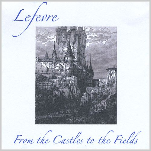 From the Castles to the Fields