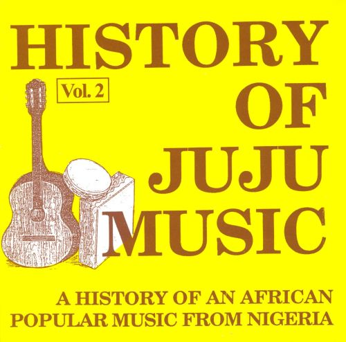 History of Juju Music, Vol. 2