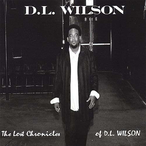 The Lost Chronicles of D.L. Wilson