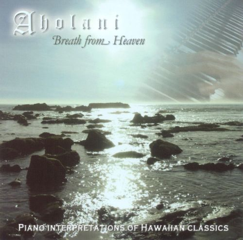 Aholani: Breath from Heaven