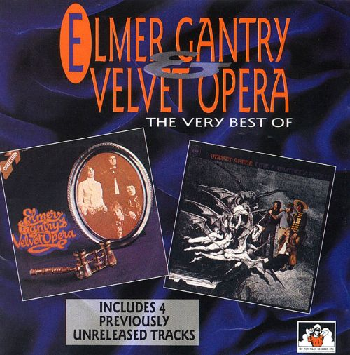 The Very Best of Elmer Gantry & Velvet Opera