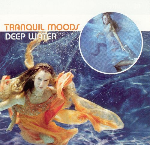 Tranquil Moods: Deep Water [Delta]