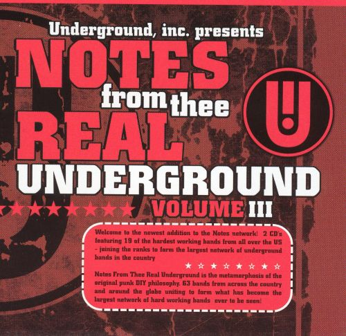 Notes from Thee Real Underground, Vol. 3