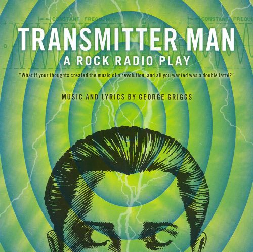 Transmitter Man a Rock Radio Play