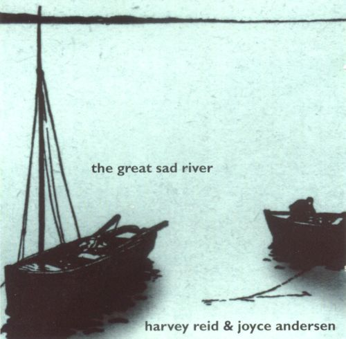 The Great Sad River