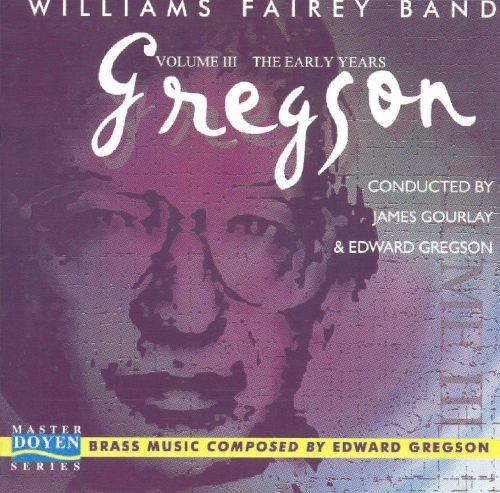 The Early Years: Brass Music Composed by Edward Gregson