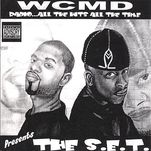 WCMD Radio...All the Hits All the Time Presents the S.E.T