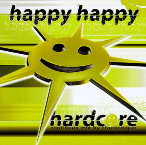 Happy Happy Hardcore