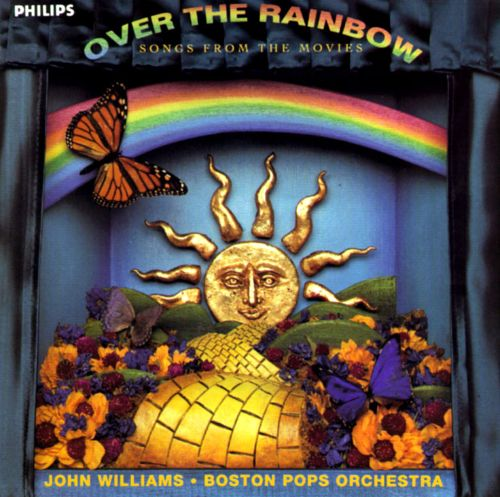 Over The Rainbow Songs From The Movies John Williams