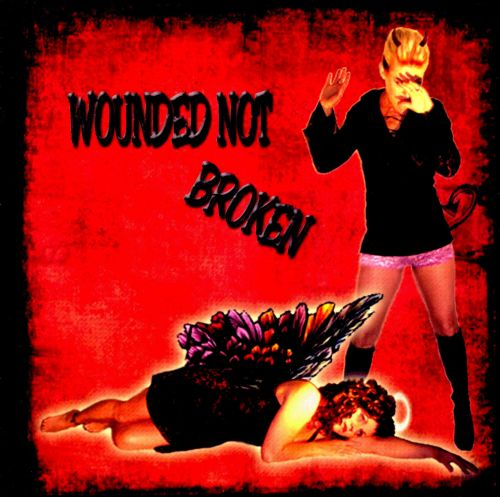 Wounded Not Broken