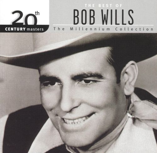 20th Century Masters - The Millennium Collection: The Best of Bob Wills