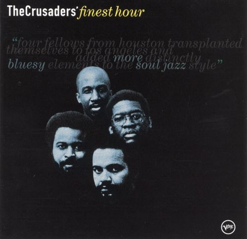 The Crusaders' Finest Hour