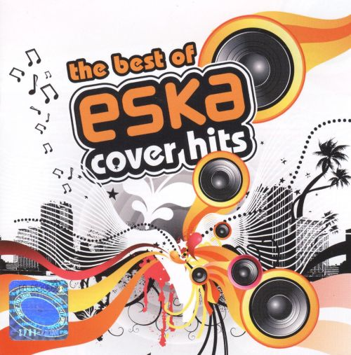 The Best Of Eska Cover Hits