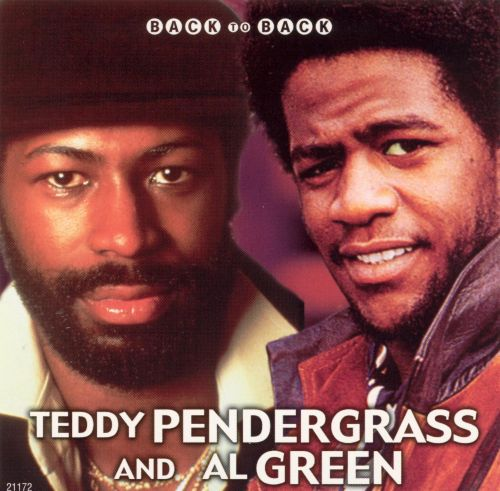 Back to Back Hits: Al Green & Teddy Pendergrass