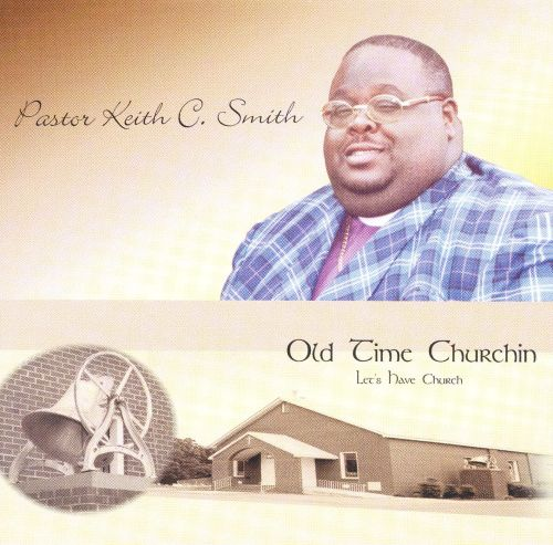 Old Time Churchin': Let's Have Church
