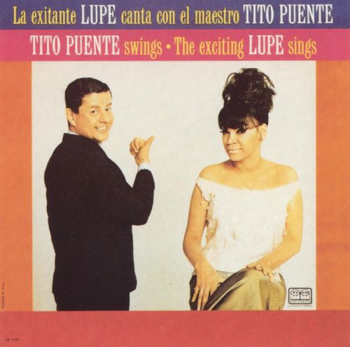 Tito Puente Swings/The Exciting Lupe Sings