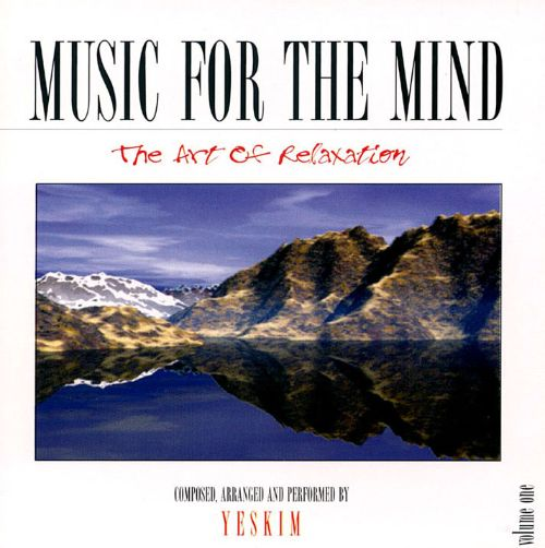 Music for the Mind: The Art of Relaxation, Vol. 1