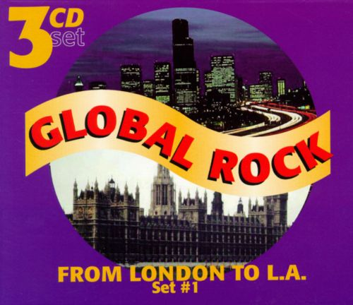 Global Rock, Vol. 1-3: From London to L.A.