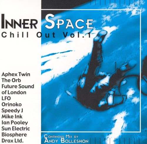Chill Out, Vol. 1: Inner Space