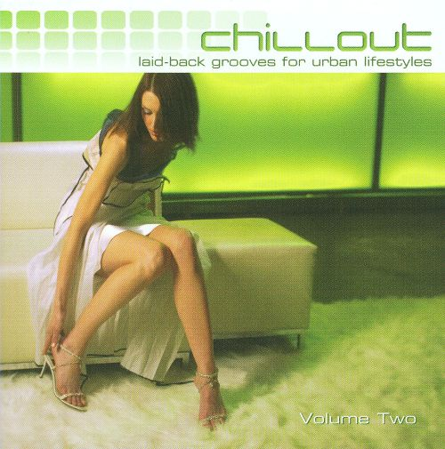 Chillout, Vol. 2 [Somerset]