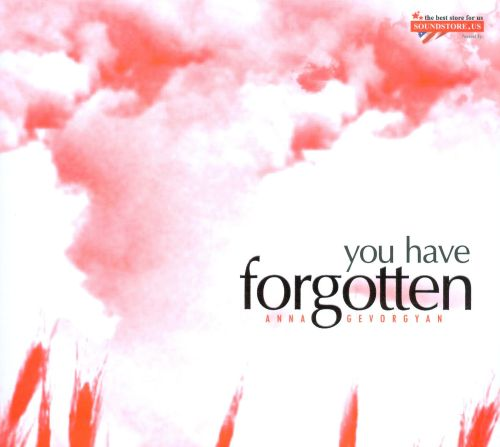 You Have Forgotten