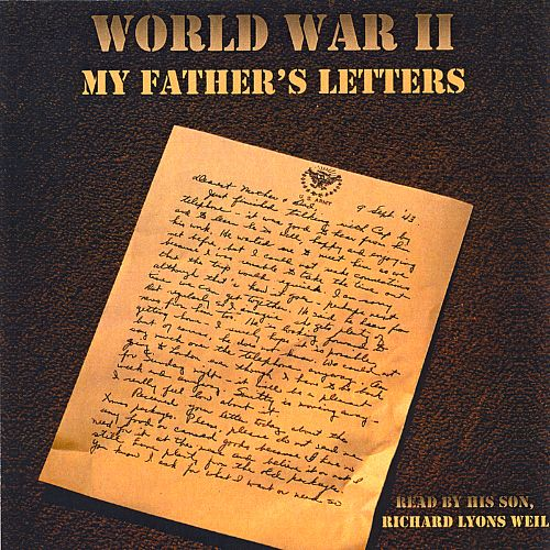 World War II: My Father's Letters