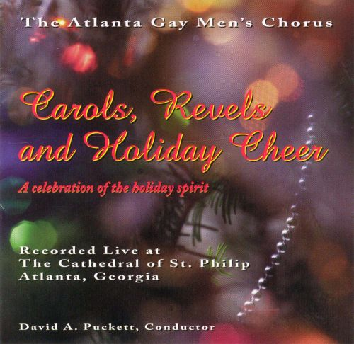 Carols, Revels and Holiday Cheer: A Celebration of the Holiday Spirit