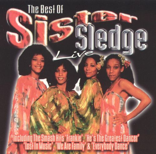 The Best of Sister Sledge Live