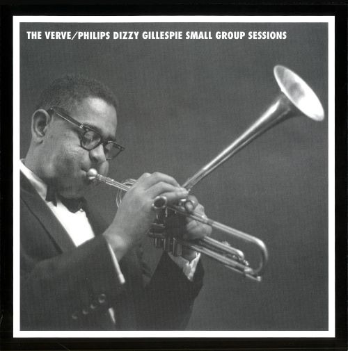 The Verve/Philips Dizzy Gillespie Small Group Sessions