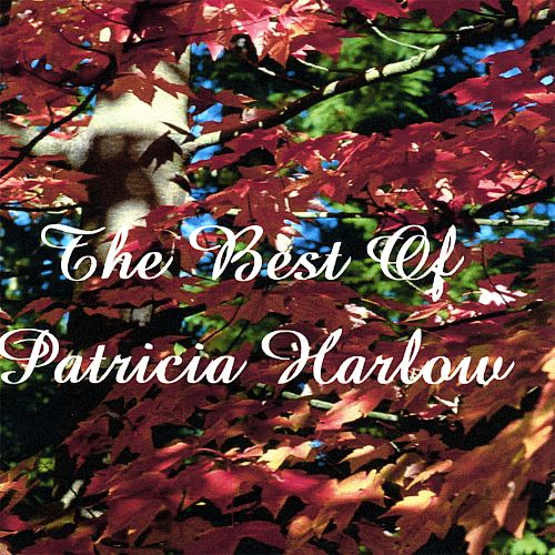 The Best of Patricia Harlow