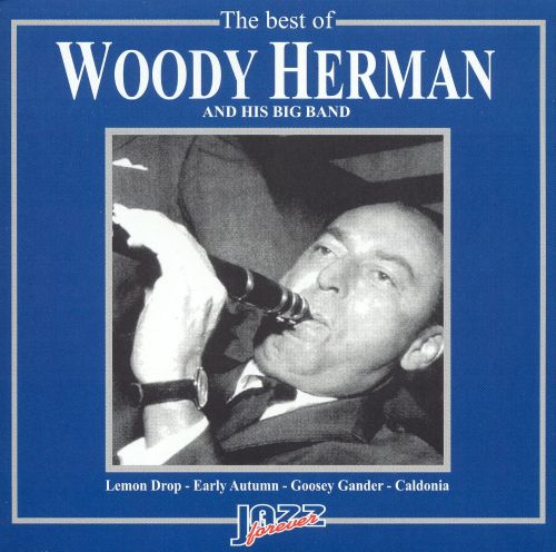 The Best Of Woody Herman & His Big Band [Jazz Forever]