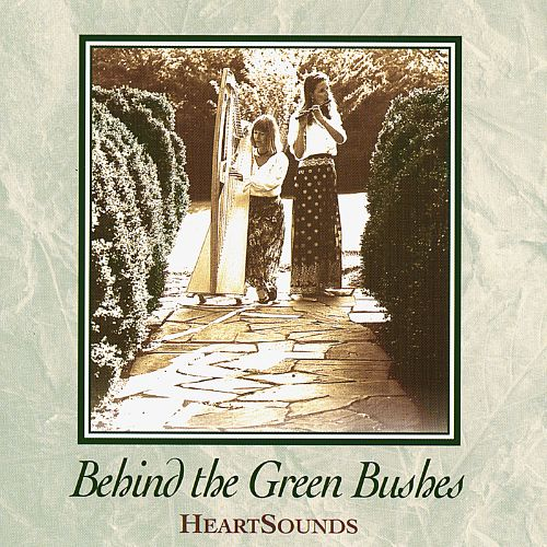 Behind the Green Bushes