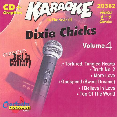 Chartbuster Karaoke: In the Style of the Dixie Chicks, Vol. 4 [CD+G]