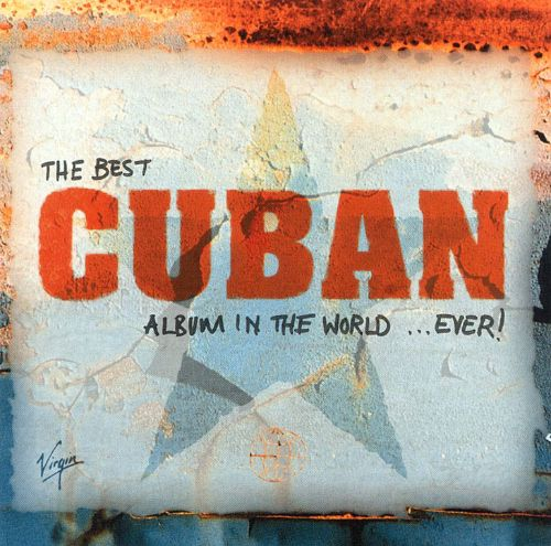 The Best Cuban Album in the World Ever